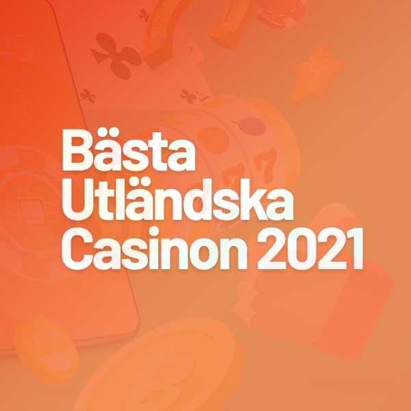 bästa utländska casino